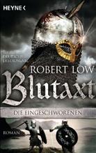 Robert Low - Die Eingeschworenen - Blutaxt