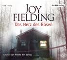 Joy Fielding, Anneke K. Sarnau, Anneke Kim Sarnau - Das Herz des Bösen, 6 Audio-CDs (Hörbuch)