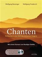 Bossinge, Wolfgan Bossinger, Wolfgang Bossinger, Friederich, Wolfgang Friederich - Chanten, m. Audio-CD