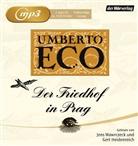 Umberto Eco, Gert Heidenreich, Jens Wawrczeck - Der Friedhof in Prag, 2 MP3-CDs (Hörbuch)