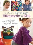 Linda Permann - Entzückende Häkelmode für Kids