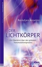 Reindjen Anselmi - Der Lichtkörper