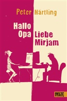 Peter Härtling - Hallo Opa - Liebe Mirjam