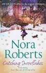 Nora Roberts - Catching Snowflakes
