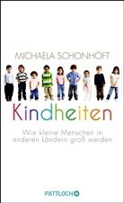 Michaela Schonhöft - Kindheiten