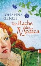 Geiges, Johanna Geiges - Die Rache der Medica
