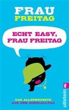 Frau Freitag, FREITAG, Frau Freitag - Echt easy, Frau Freitag!