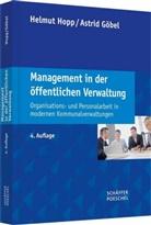 Göbel, Astrid Göbel, Astrid (Dipl.-Kauf Göbel, Hop, Helmu Hopp, Helmut Hopp... - Management in der öffentlichen Verwaltung