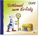 Kurt Hörtenhuber, Günter Bender - Oups - Schlüssel zum Erfolg