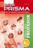 Paul Cerdeira Nuñez, Paula Cerdeira Nuñez, José Vicente Ianni - Nuevo Prisma A1 Comienza Libro del Profesor