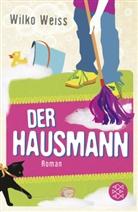 Wilko Weiss - Der Hausmann