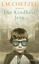J. M. Coetzee - Die Kindheit Jesu