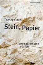 Tomer Gardi, Markus Lemke - Stein, Papier