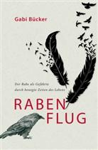 Gabi Bücker - Rabenflug