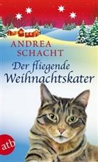 Andrea Schacht - Der fliegende Weihnachtskater