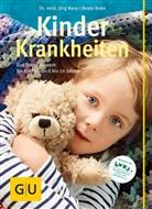 Nas, Nase, Beate Nase, Jör Nase, Jörg Nase - Kinderkrankheiten