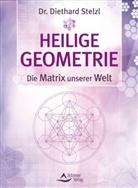 Diethard Stelzl, Diethard (Dr.) Stelzl - Heilige Geometrie - die Matrix unserer Welt