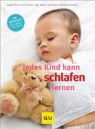 Kast-Zah, Annett Kast-Zahn, Annette Kast-Zahn, Morgenroth, Hartmut Morgenroth - Jedes Kind kann schlafen lernen