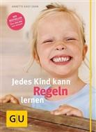 Kast-Zahn, Annette Kast-Zahn, Isabelle Fischer - Jedes Kind kann Regeln lernen