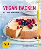 Nicole Just, Julia Hollweck, Thorsten Suedfels - Vegan backen