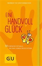 Werner Tiki Küstenmacher - Eine Handvoll Glück