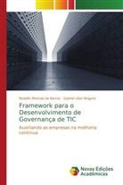 Rodolf Miranda de Barros, Rodolfo Miranda de Barros, Gabriel Ulian Briganó - Framework para o Desenvolvimento de Governança de TIC
