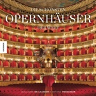 Guillaume de Laubier, Antoin Pecqueur, Antoine Pecqueur, Guillaume de Laubier - Die schönsten Opernhäuser der Welt