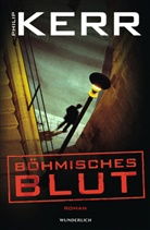 Philip Kerr - Böhmisches Blut