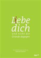 Gabriele Gärtner - L(i)ebe dich