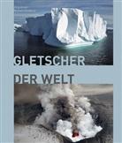 Jür Alean, Jürg Alean, Michael Hambrey - Gletscher der Welt