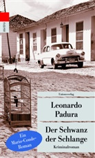Leonardo Padura, Leonardo Padura - Der Schwanz der Schlange