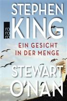 Stephen King, Stewart ONan, Stewart O'Nan - Ein Gesicht in der Menge
