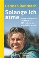 Carmen Rohrbach - Solange ich atme