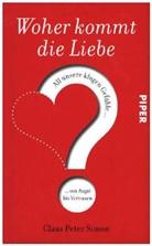Claus P Simon, Claus P. Simon, Claus Peter Simon - Woher kommt die Liebe?