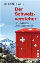 Diccon Bewes - Der Schweizversteher