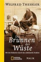 Wilfred Thesiger - Die Brunnen der Wüste