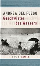 Andréa del Fuego - Geschwister des Wassers