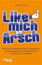 Andreas Hock - Like mich am Arsch