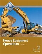 National Center for Construction Educati, NCCER, NCCER, . NCCER, National Center for Construction Educati - Heavy Equipment Operations Level 2 Trainee Guide