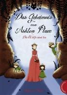 Maryrose Wood, Monika Parciak - Das Geheimnis von Ashton Place -  Die Wölfe sind los