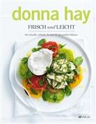 D. Hay, Donna Hay, William Meppem - Frisch und leicht