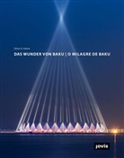 Oliver G Hamm, Olive Hamm, Oliver Hamm, Oliver G. Hamm - Das Wunder von Baku