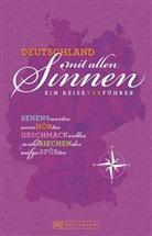 Barbar Rusch, Barbara Rusch, Corneli Seelmann, Cornelia Seelmann, Constanz Wimmer, Constanze Wimmer - Deutschland mit allen Sinnen