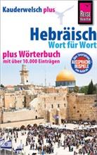 Roberto Strauss - Reise Know-How Sprachführer Hebräisch - Wort für Wort plus Wörterbuch