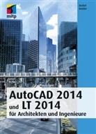Detlef Ridder, Detlef (Dr.) Ridder - AutoCAD 2014 und LT 2014, m. DVD