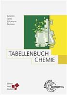 Wolfgang Bauer, Walter Benenson, Rol Kaltofen, Rolf Kaltofen, Rolf K Kaltofen, Rolf K. Kaltofen... - Tabellenbuch Chemie
