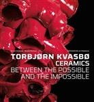 Veiteber, Jorun Veiteberg, Jorunn Veiteberg, Wickman, Kerstin Wickman, Kerstin Wickmann - Torbjorn Kvasbo - Ceramics