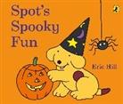 Eric Hill, HILL ERIC - Spot's Spooky Fun
