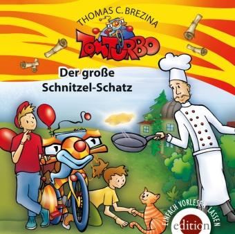 Thomas Brezina, Thomas C. Brezina - Tom Turbo - Der große Schnitzelschatz, 1 Audio-CD (Hörbuch) - Hörbuch. Gesprochen vom Autor