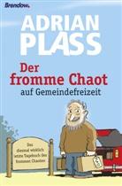 Adrian Plass - Der fromme Chaot auf Gemeindefreizeit